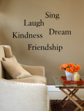 Friendship  Kindness  Laugh  Sing  Dream