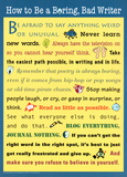 How to Be a Boring  Bad Writer