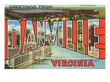 Greetings from Danville  Virginia