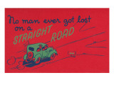 You Can't Get Lost on a Straight Road