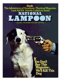 National Lampoon  January 1973 - If you don't Buy this Magazine  We'll Kill This Dog