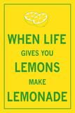 When Life Gives You Lemons Reproduction d'art par The Vintage Collection
