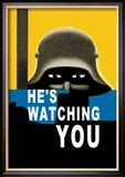 He's Watching You Reproduction encadrée