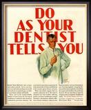 Dentists Lavoris Do As Your Dentist Tells You, USA, 1920 Reproduction encadrée