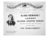 Reward Poster for the Arrest of Oliver Perry Issued by Pinkerton's National Detective Agency  1891