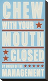 Chew with your Mouth Closed