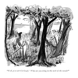 """""""Well  if it isn't Ed Grady!  What are you doing in this neck of the woods…"""" - New Yorker Cartoon"""