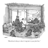"""""""Murchison's theory is that it's dog hair in your fuel line"""" - New Yorker Cartoon"""
