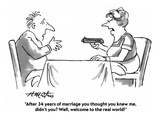 """After 34 years of marriage you thought you knew me  didn't you Well  wel…"" - Cartoon"
