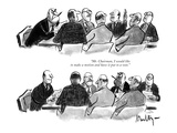 """""""Mr Chairman  I would like to make a motion and have it put to a vote"""" - New Yorker Cartoon"""