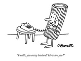 """Fusilli  you crazy bastard! How are you"" - New Yorker Cartoon"
