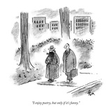 """I enjoy poetry  but only if it's funny"" - New Yorker Cartoon"
