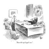 """""""Run this up Legal's ass"""" - New Yorker Cartoon"""