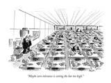 """Maybe zero tolerance is setting the bar too high"" - New Yorker Cartoon"
