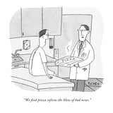"""We find pizza softens the blow of bad news"" - New Yorker Cartoon"