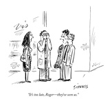 """It's too late  Roger—they've seen us"" - New Yorker Cartoon"