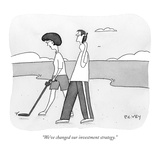 """We've changed our investment strategy"" - New Yorker Cartoon"