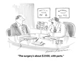"""The surgery's about $2500  with parts"" - Cartoon"