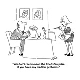 """We don't recommend the Chef's Surprise if you have any medical problems"" - Cartoon"