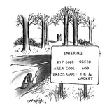 Sign by the side of the road that reads  'ENTERING  ZIP CODE: 08540; AREA … - New Yorker Cartoon