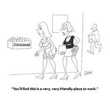 """""""You'll find this is a very  very friendly place to work""""  - Cartoon"""