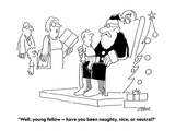 """""""Well  young fellow — have you been naughty  nice  or neutral"""" - Cartoon"""