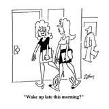"""Wake up late this morning"" - Cartoon"