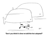 """""""Don't you think it's time we told him he's adopted""""  - Cartoon"""
