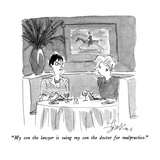 """My son the lawyer is suing my son the doctor for malpractice"" - New Yorker Cartoon"