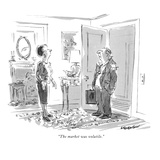 """The market was volatile"" - New Yorker Cartoon"