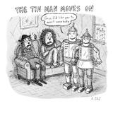 The Tin Man Moves On - New Yorker Cartoon