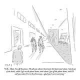 """OK  Mom  I'm off the plane I'll call you when I check into the hotel  …"" - New Yorker Cartoon"