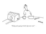 """Today you're going to bitch-slap some veal"" - New Yorker Cartoon"