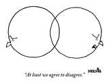"""At least we agree to disagree"" - New Yorker Cartoon"