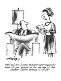 """Mr and Mrs Stephen McCarter James request the honor of your presence at…"" - New Yorker Cartoon"
