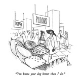 """You know your dog better than I do"" - New Yorker Cartoon"