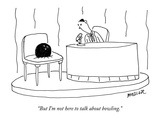 """But I'm not here to talk about bowling"" - New Yorker Cartoon"