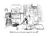 """""""Quid pro quo isn't good enough for me  Ed!"""" - New Yorker Cartoon"""