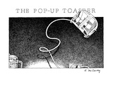 The Pop-Up Toaster - New Yorker Cartoon