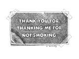 "Label ""Thank You For Thanking Me For Not Smoking"" - New Yorker Cartoon"