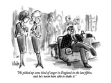 """He picked up some kind of anger in England in the late fifties  and he's …"" - New Yorker Cartoon"