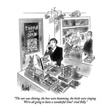 """""""The sun was shining  the bees were humming  the birds were singing  'We'…"""" - New Yorker Cartoon"""