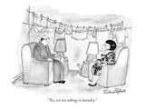 """Yes  we are taking in laundry"" - New Yorker Cartoon"