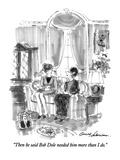 """Then he said Bob Dole needed him more than I do"" - New Yorker Cartoon"
