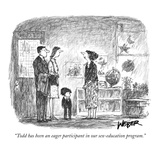 """""""Todd has been an eager participant in our sex-education program"""" - New Yorker Cartoon"""