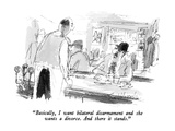 """""""Basically  I want bilateral disarmament and she wants a divorce  And the…"""" - New Yorker Cartoon"""