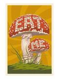 Eat Me Mushroom