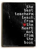 The best teachers