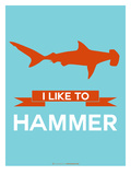 I Like to Hammer 1