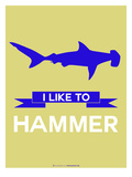 I Like to Hammer 2